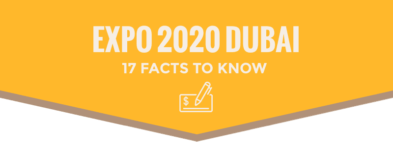 Infographics -Expo 2020 Dubai- 17 FACTS To Know